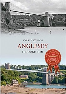 Anglesey Through Time book by Warren Kovach on Amazon