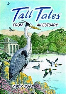 Tall Tales from an Estuary by Philip Snow